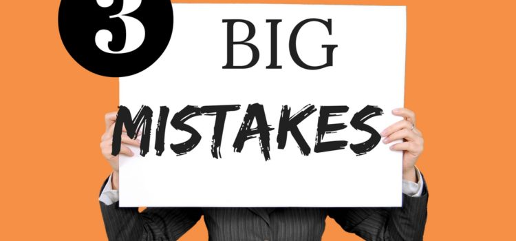 3 Big Mistakes Classroom Managers Make